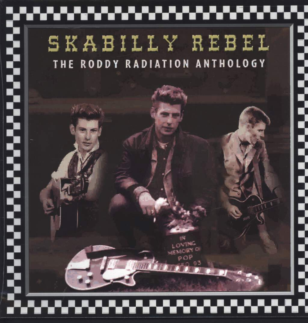 Roddy Radiation: Skabilly Rebel: The Roddy Radiation Anthology, LP (Vinyl)