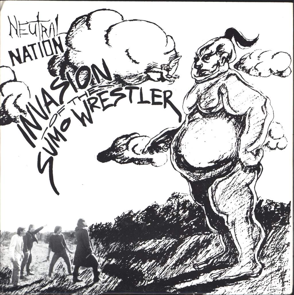 "Neutral Nation: Invasion Of The Sumo Wrestler, 7"" Single (Vinyl)"
