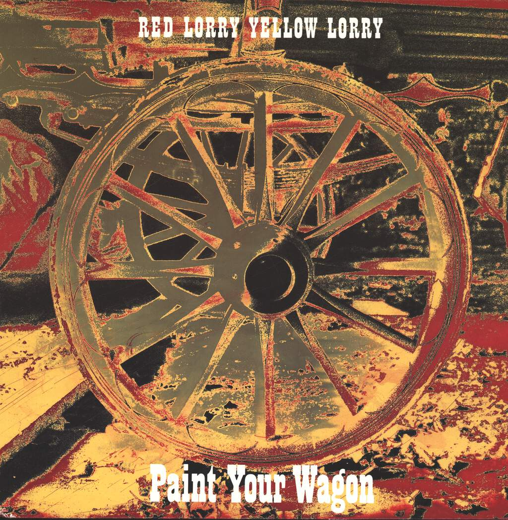 Red Lorry Yellow Lorry: Paint Your Wagon, LP (Vinyl)