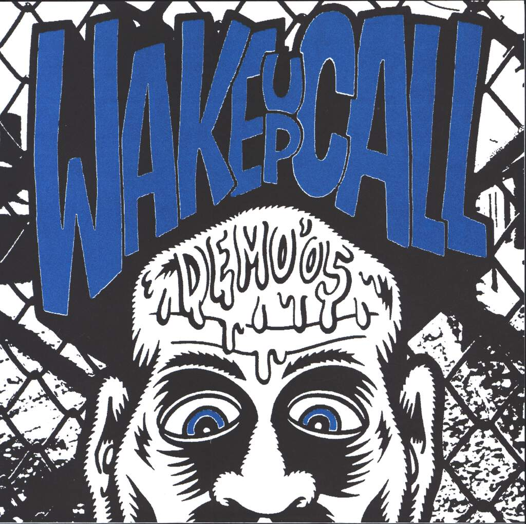 "Wake Up Call: Demo '05, 7"" Single (Vinyl)"