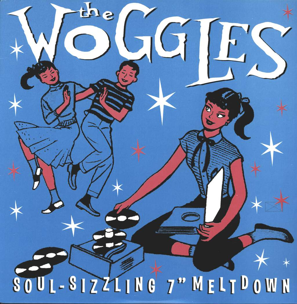 "The Woggles: Soul-Sizzling 7"" Meltdown, LP (Vinyl)"