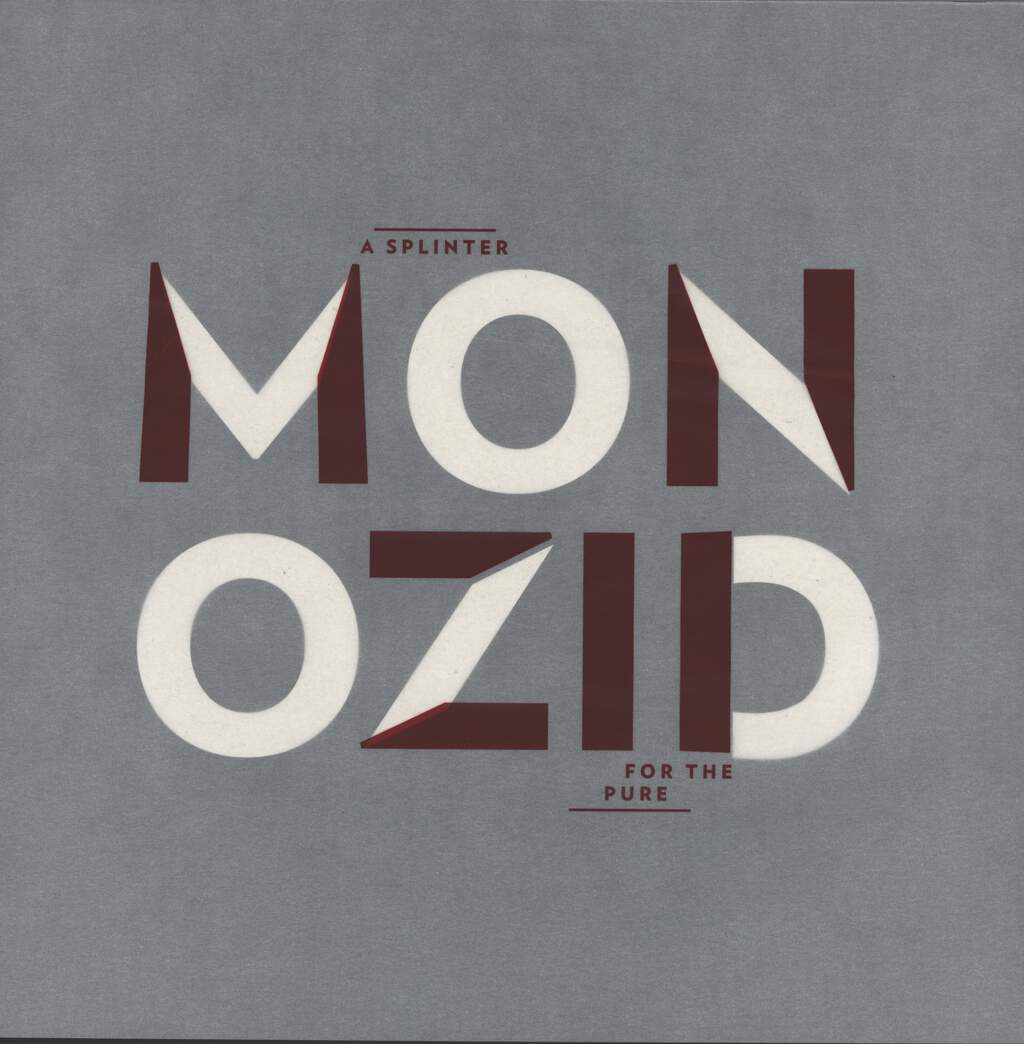 Monozid: A Splinter For The Pure, LP (Vinyl)