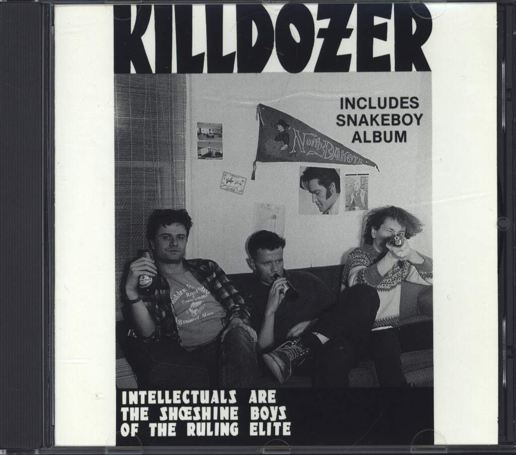 Killdozer: Intellectuals Are The Shoeshine Boys Of The Ruling Elite - Includes Snakeboy Album, CD