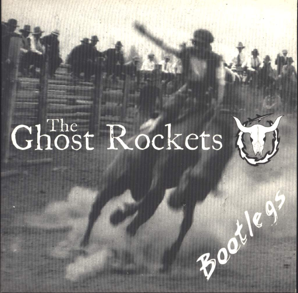 The Ghost Rockets: Bootlegs, CD