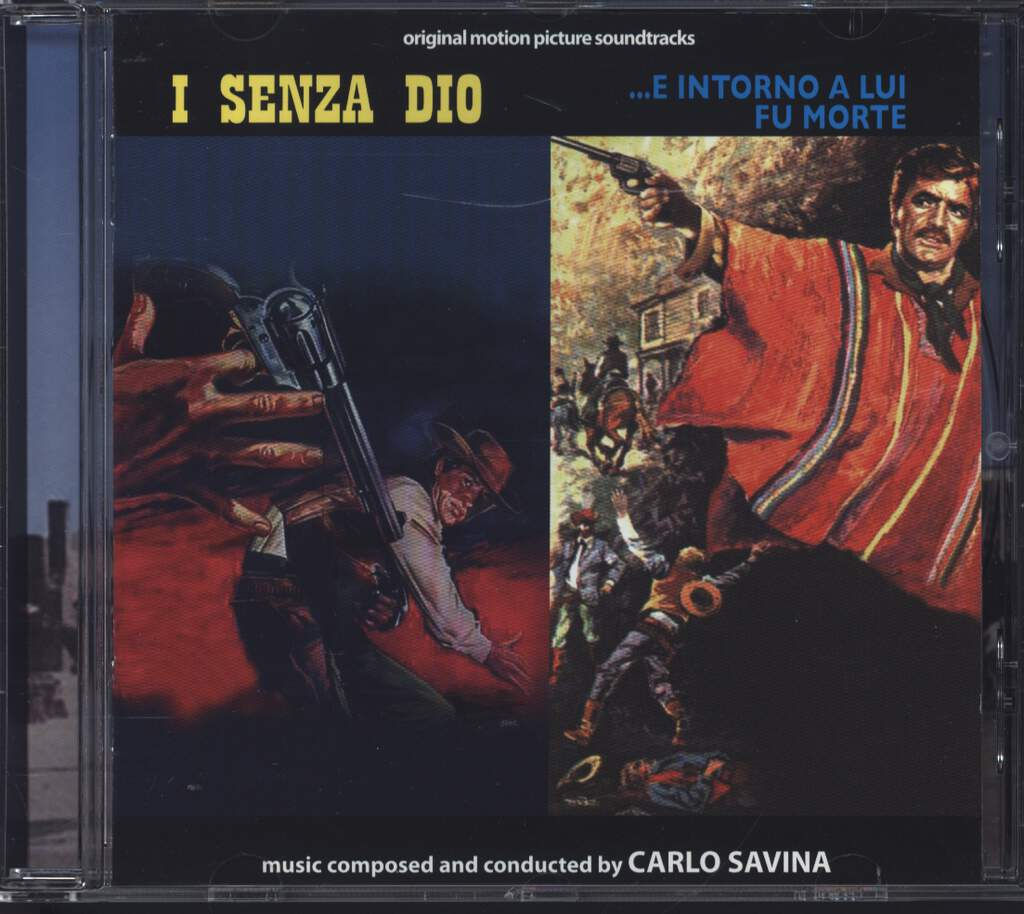 Carlo Savina: I Senza Dio / ...E Intorno A Lui Fu La Morte (Original Motion Picture Soundtracks), CD