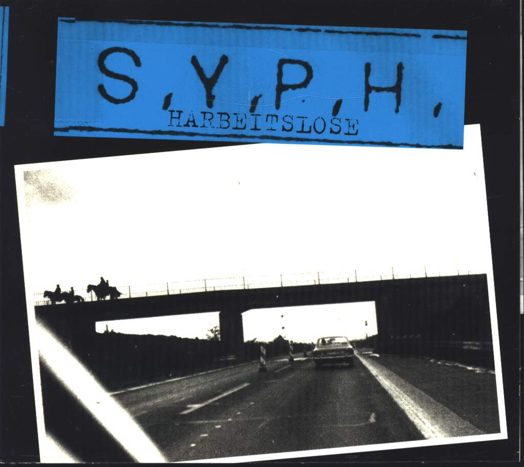 S.Y.P.H.: Harbeitslose, CD