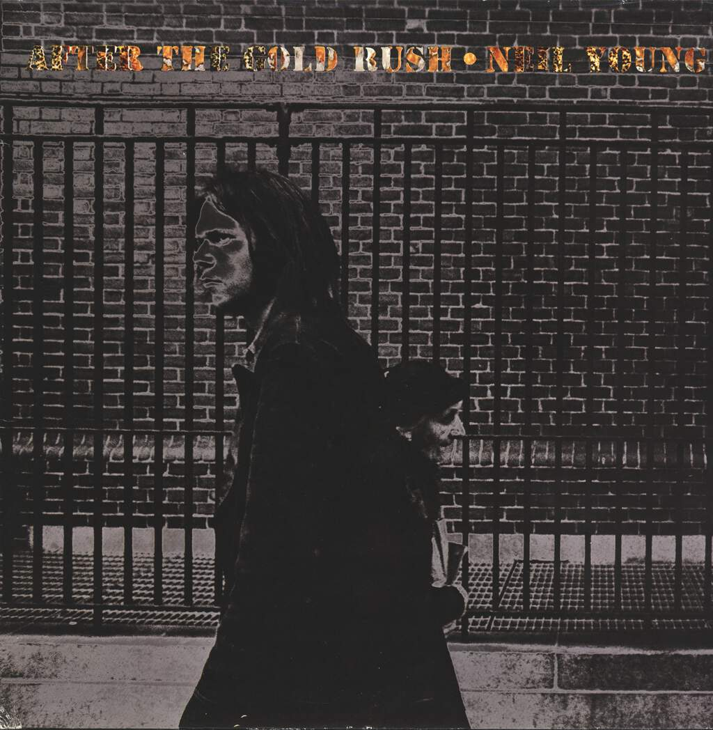 Neil Young: After The Gold Rush, LP (Vinyl)