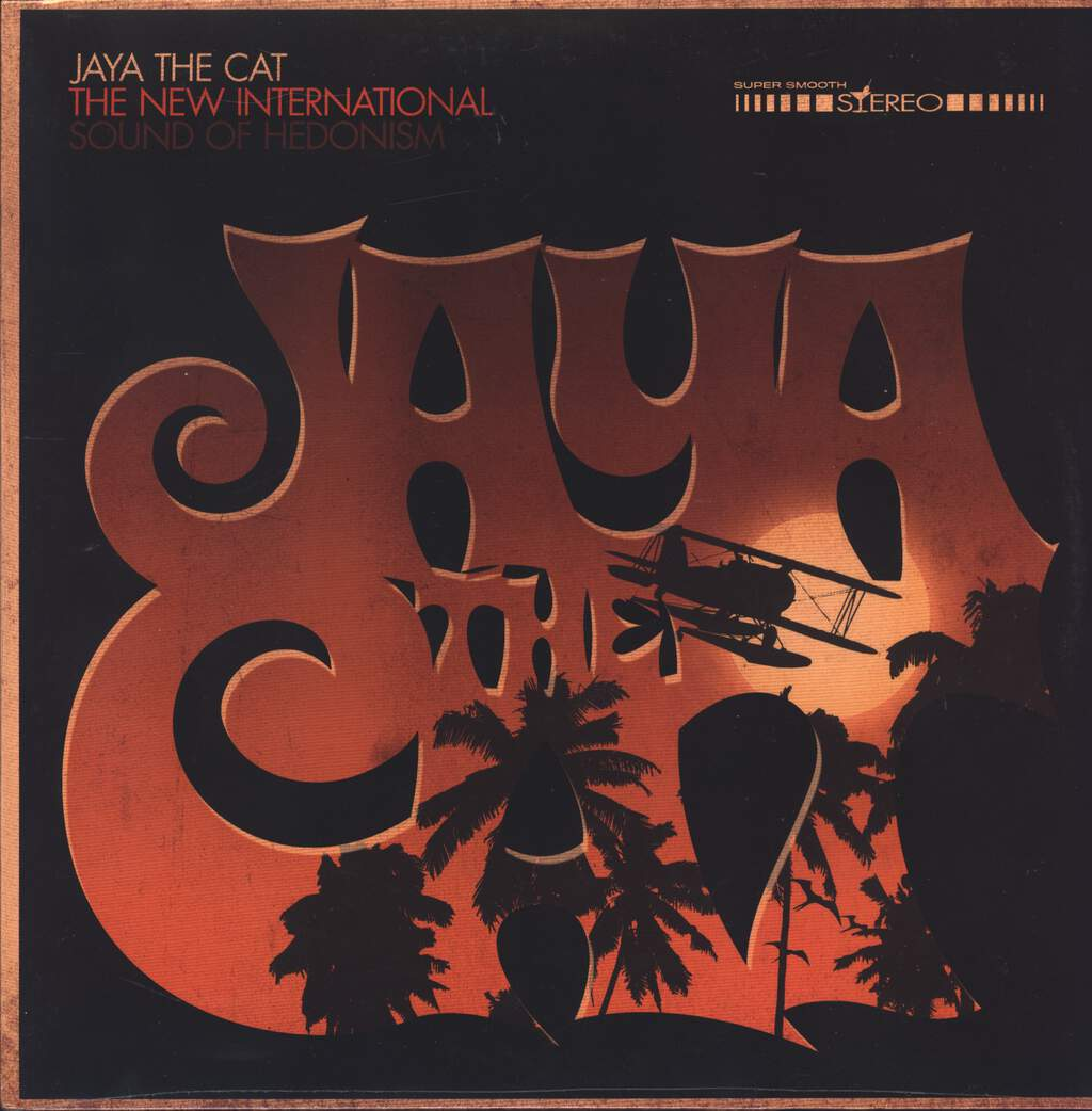 Jaya The Cat: The New International Sound Of Hedonism, LP (Vinyl)
