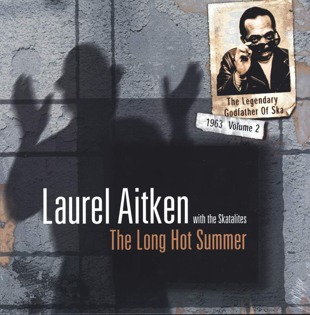 Laurel Aitken: The Legendary Godfather Of Ska - Volume 2 - The Long Hot Summer (1963), LP (Vinyl)