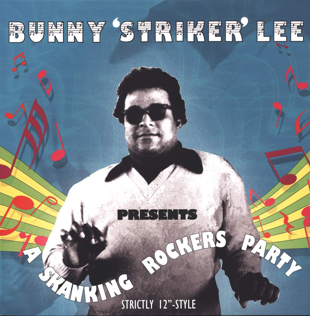 Bunny Lee: Bunny 'Striker' Lee Presents A Skanking Rockers Party, LP (Vinyl)