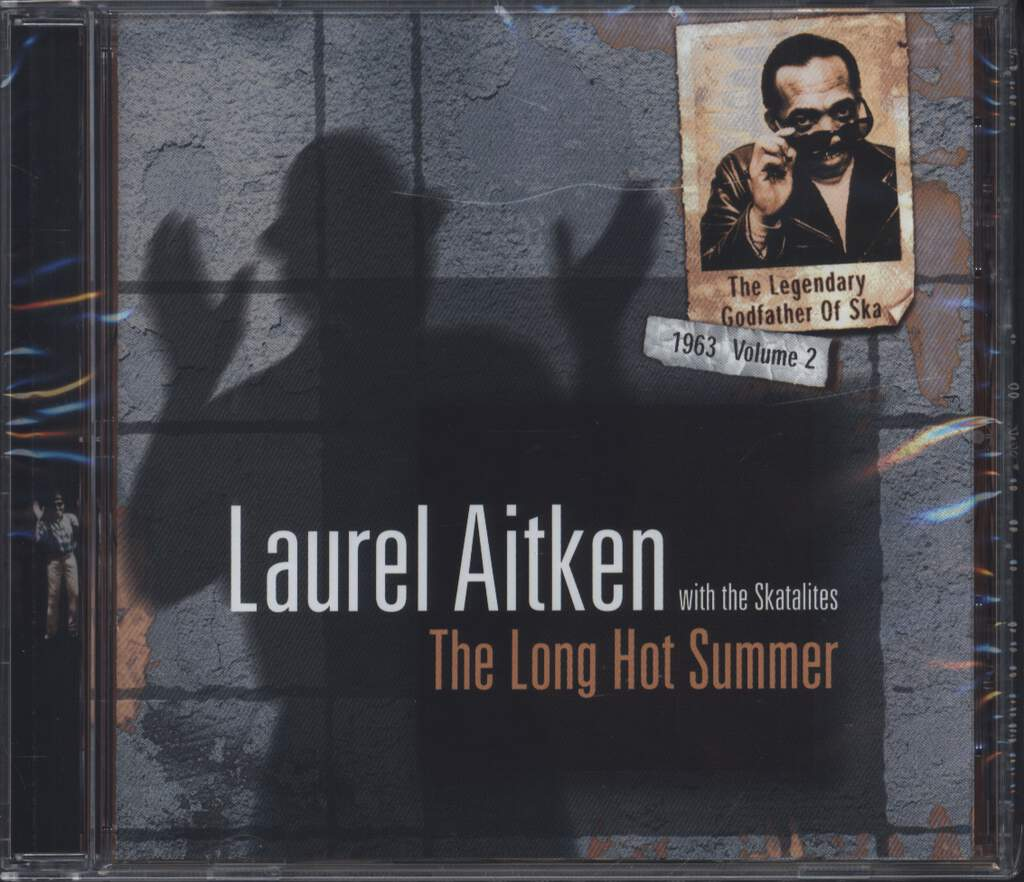 Laurel Aitken: The Legendary Godfather Of Ska - Volume 2 - The Long Hot Summer (1963), CD
