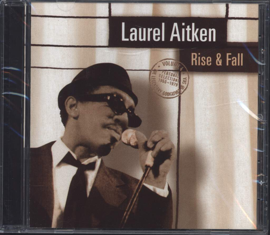 Laurel Aitken: Rise & Fall - The Legendary Godfather Of Ska  Volume 4 - Personal Selections 1960-1979, CD