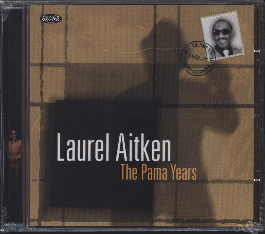 Laurel Aitken: The Legendary Godfather Of Ska - Volume 1 - The Pama Years (1969-1971), CD