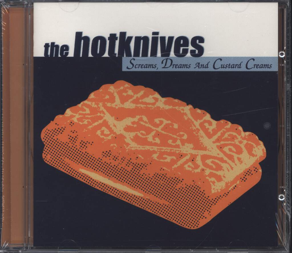 Hotknives: Screams, Dreams And Custard Creams, CD