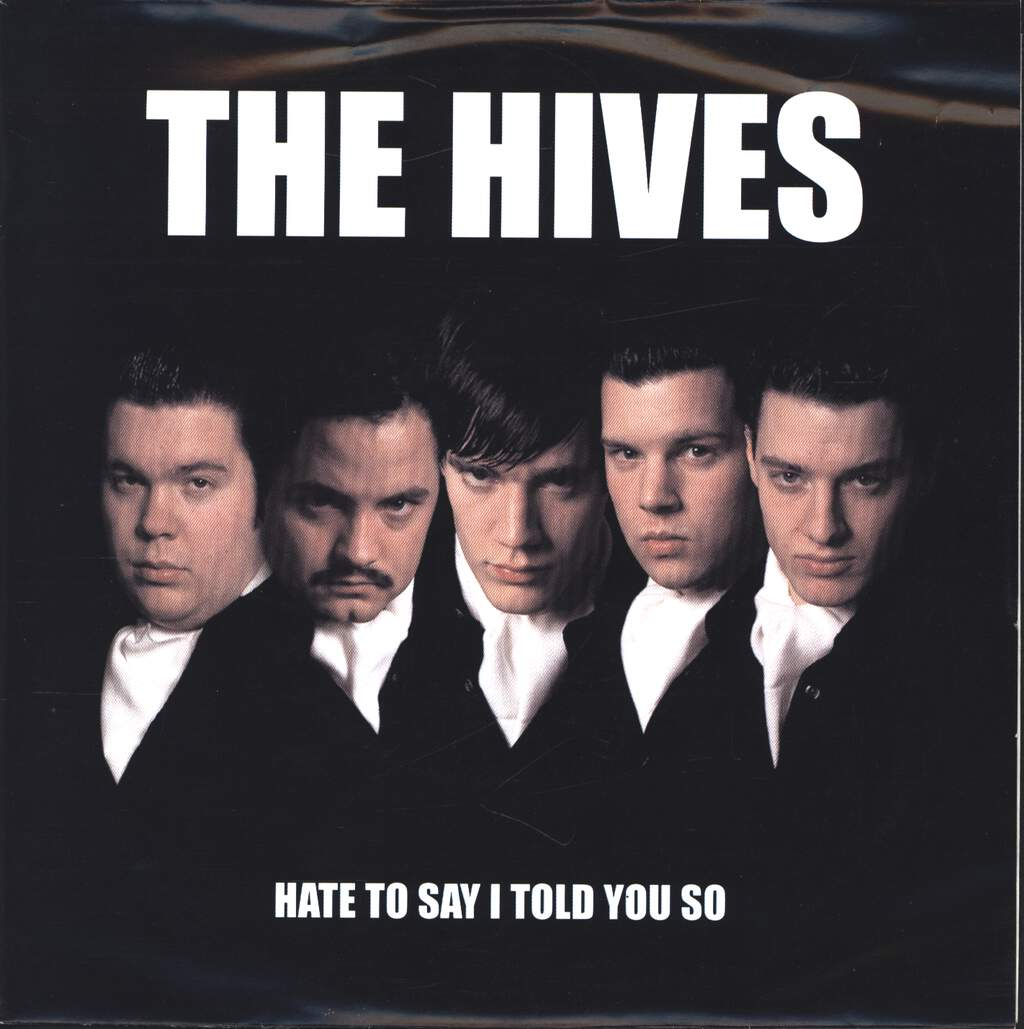 "The Hives: Hate To Say I Told You So, 7"" Single (Vinyl)"