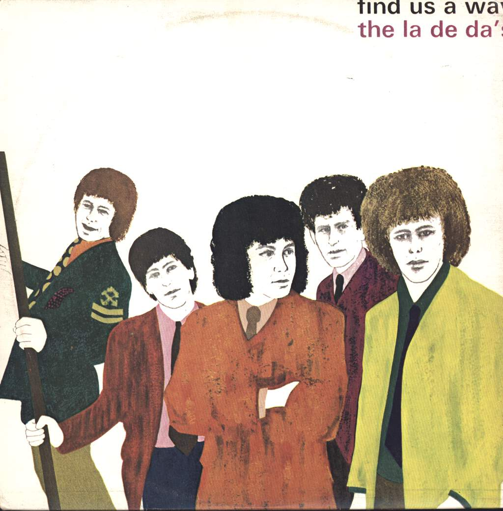 The La De Das: La De Da's / Find Us A Way, LP (Vinyl)