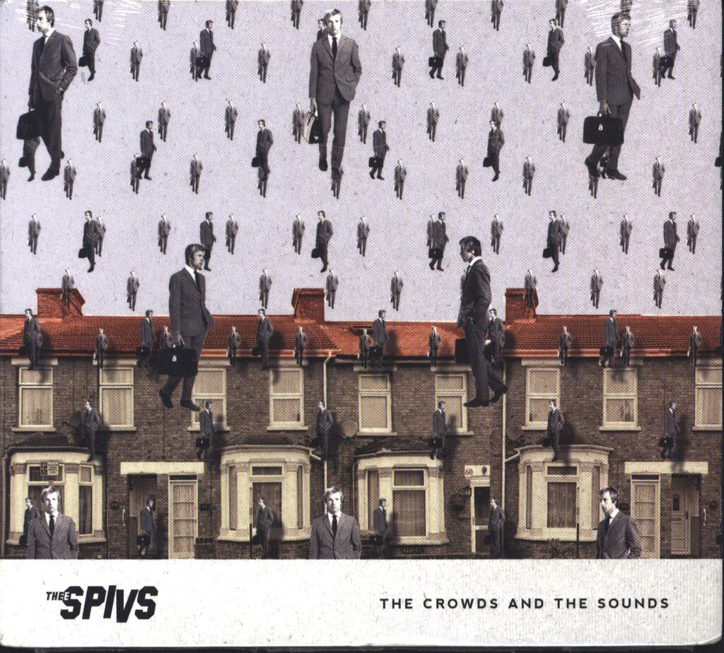 Thee Spivs: The Crowds And The Sounds, CD