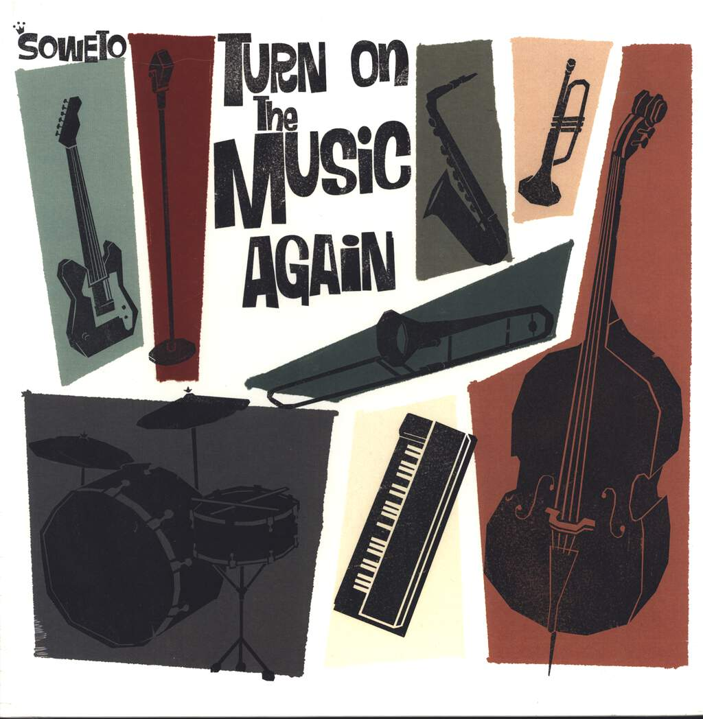 Soweto: Turn On The Music Again, LP (Vinyl)