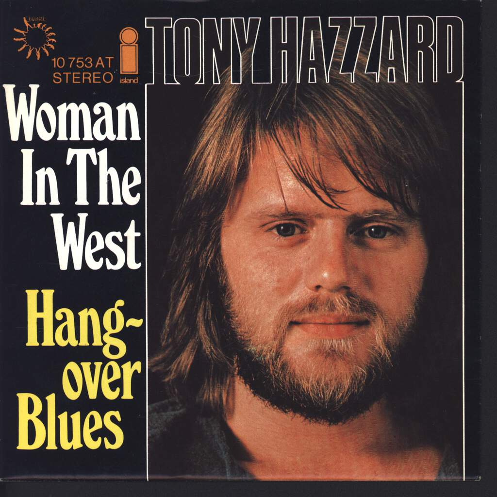 "Tony Hazzard: Woman In The West / Hangover Blues, 7"" Single (Vinyl)"