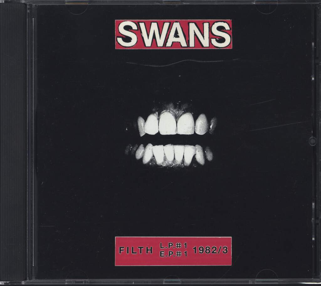 Swans: Filth (L.P.#1, E.P.#1) 1982/83, CD