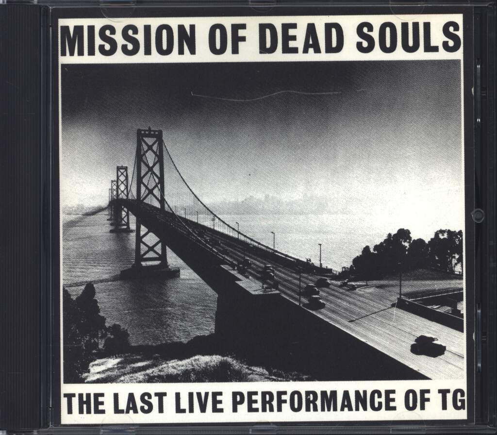 Throbbing Gristle: Mission Of Dead Souls, CD