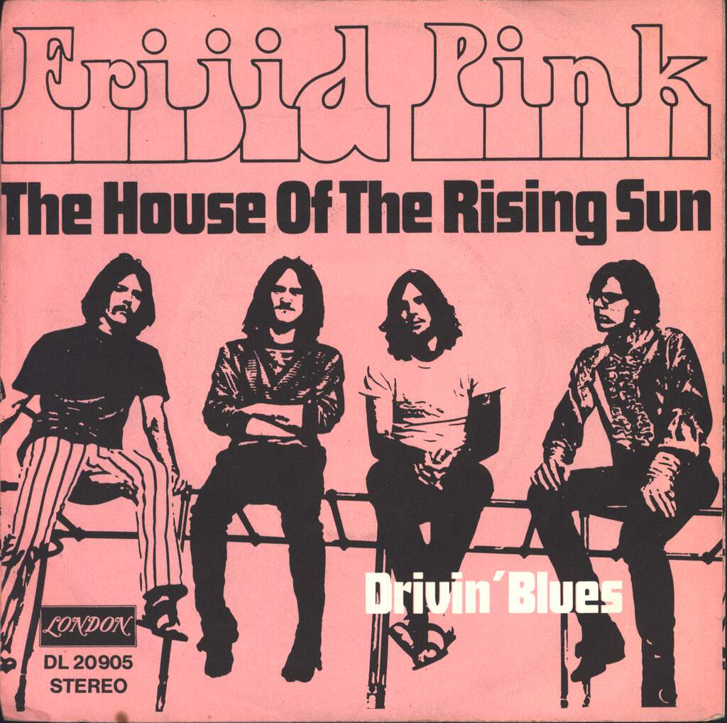 "Frijid Pink: The House Of The Rising Sun, 7"" Single (Vinyl)"