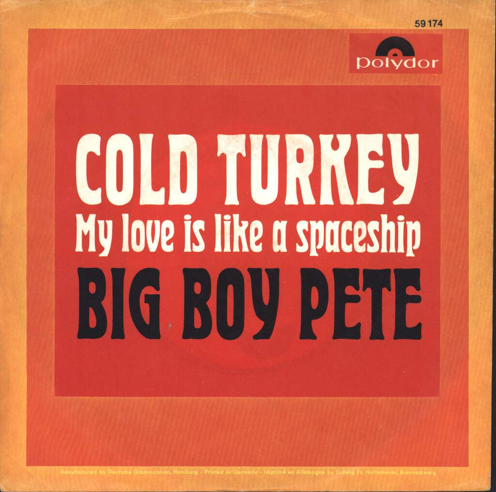 "Big Boy Pete: Cold Turkey, 7"" Single (Vinyl)"