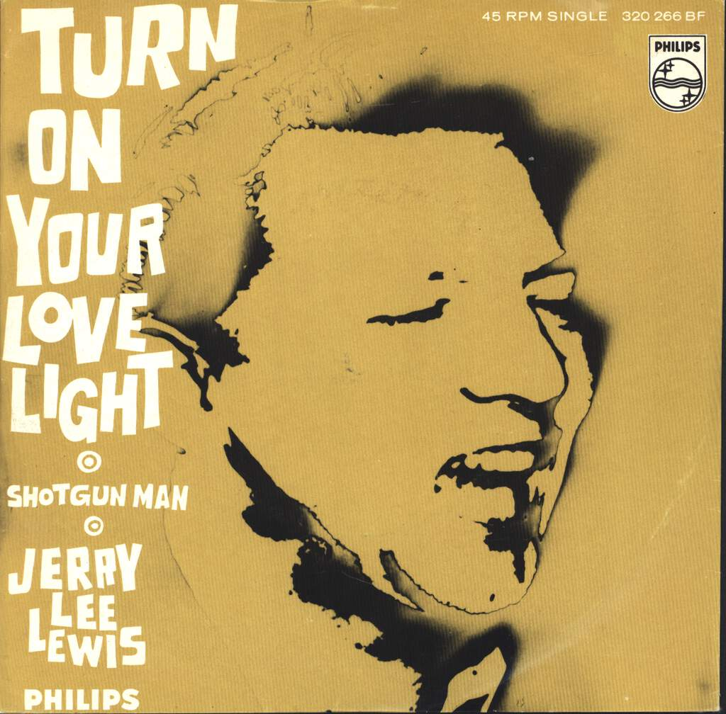 "Jerry Lee Lewis: Turn On Your Love Light, 7"" Single (Vinyl)"