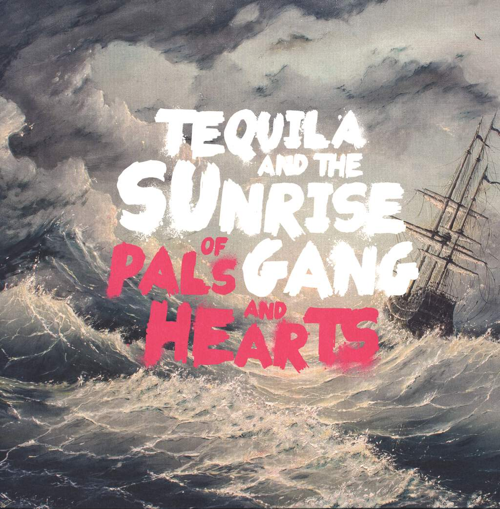 Tequila & The Sunrise Gang: Of Pals and Hearts, LP (Vinyl)