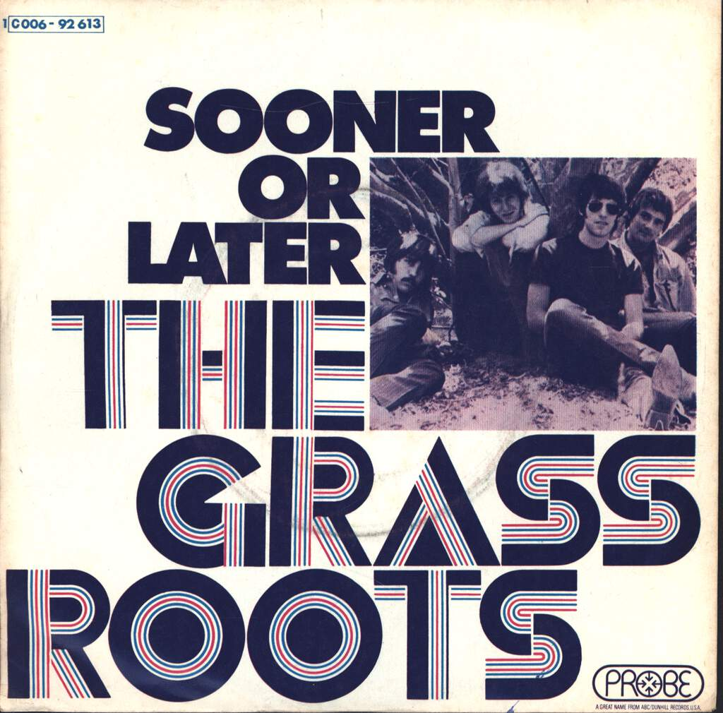 "The Grass Roots: Sooner Or Later, 7"" Single (Vinyl)"