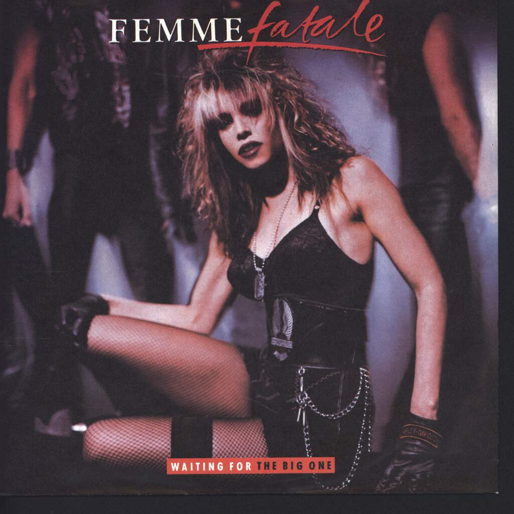 "Femme Fatale: Waiting For The Big One, 7"" Single (Vinyl)"