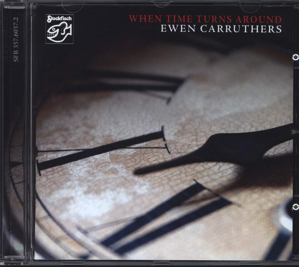 Ewen Carruthers: When Time Turns Around, CD