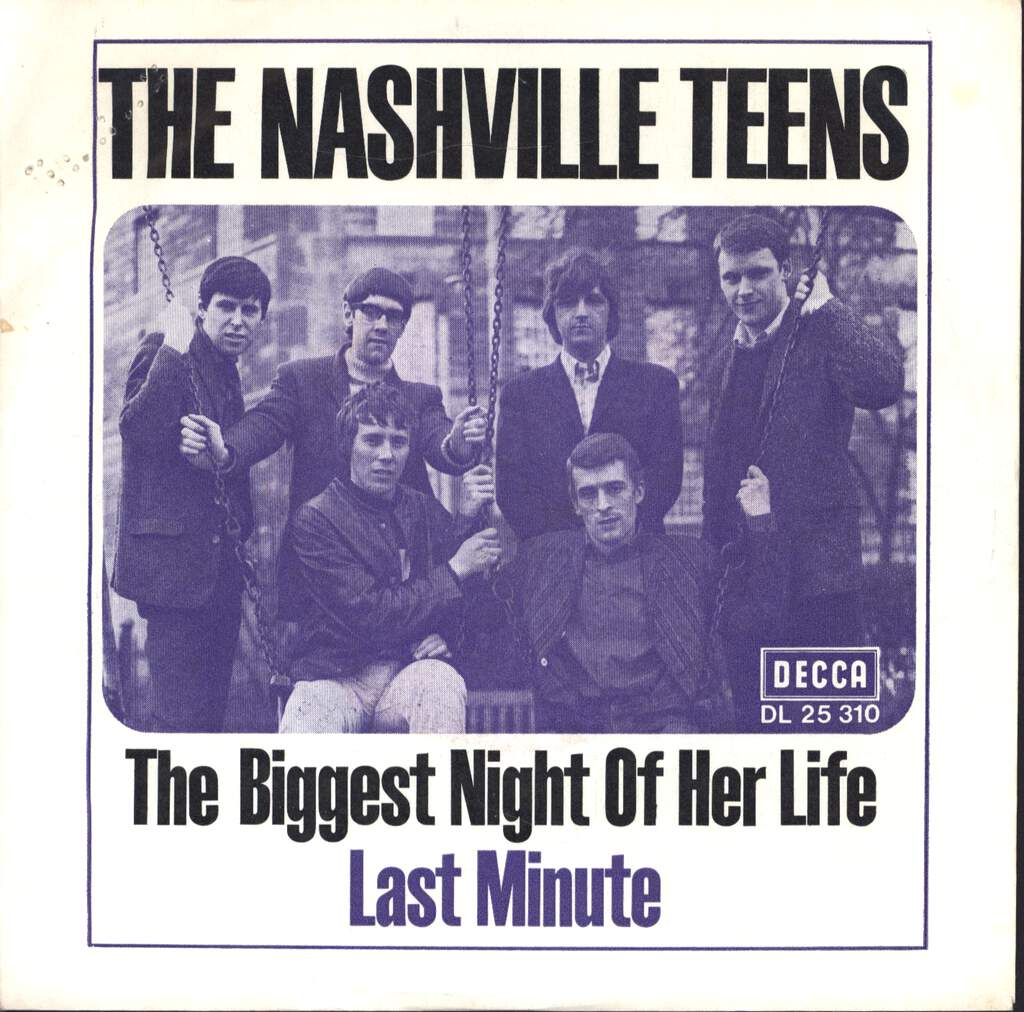 "The Nashville Teens: The Biggest Night Of Her Life / Last Minute, 7"" Single (Vinyl)"