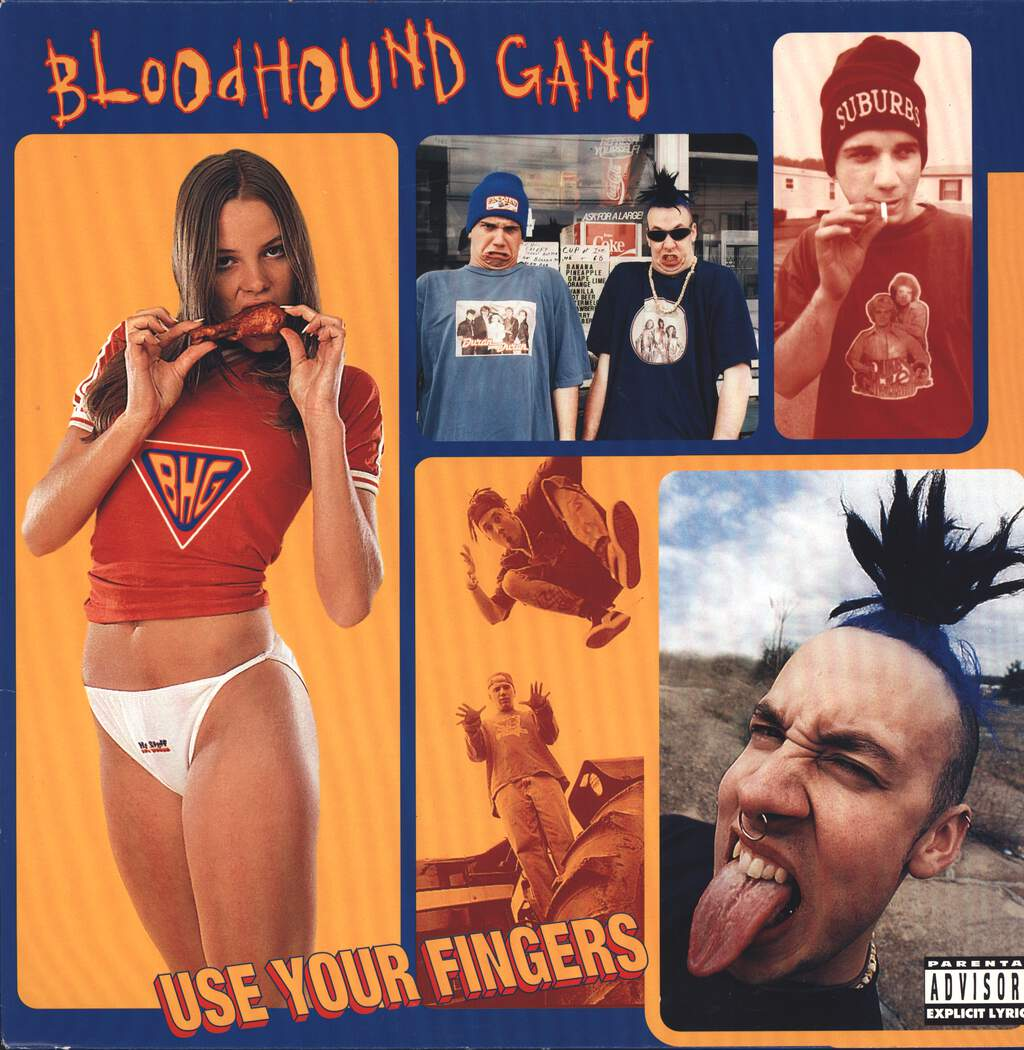 Bloodhound Gang: Use Your Fingers, LP (Vinyl)