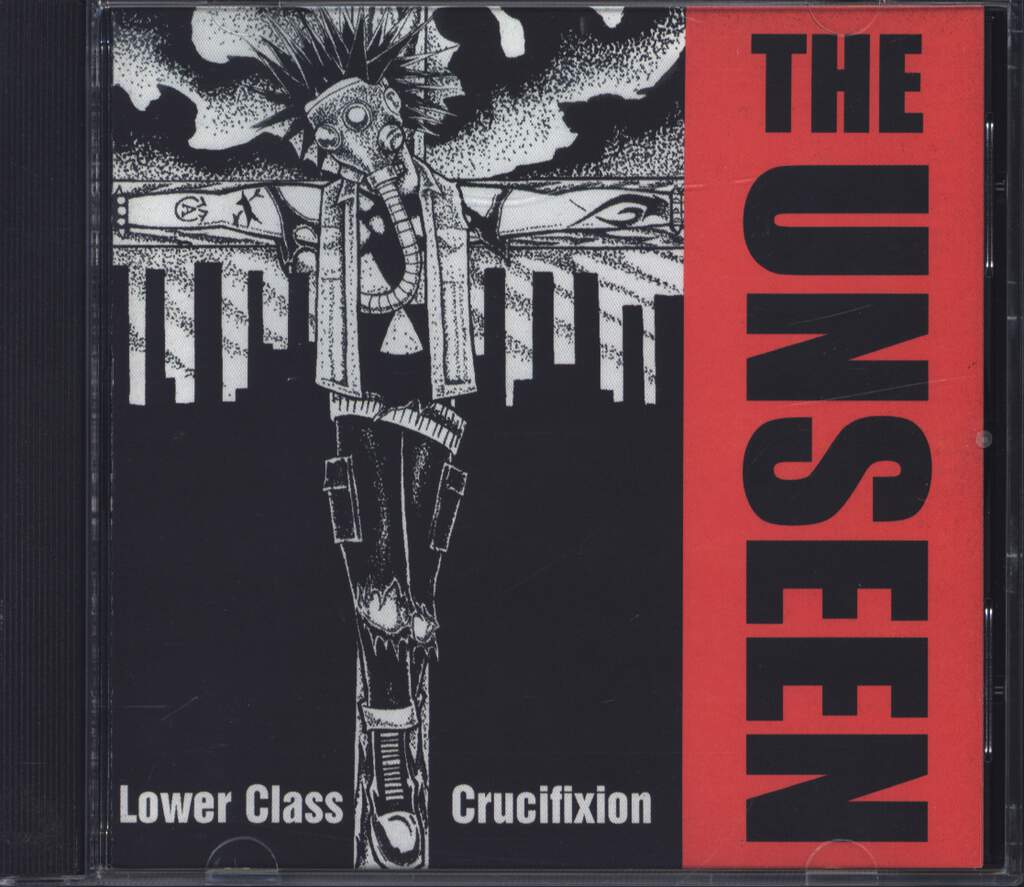 The Unseen: Lower Class Crucifixion, CD