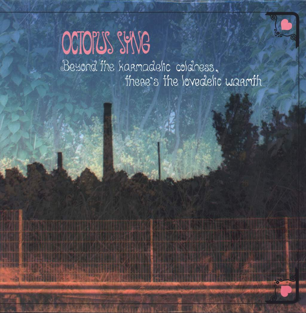 Octopus Syng: Beyond The Karmadelic Coldness, There's The Lovedelic Warmth, LP (Vinyl)