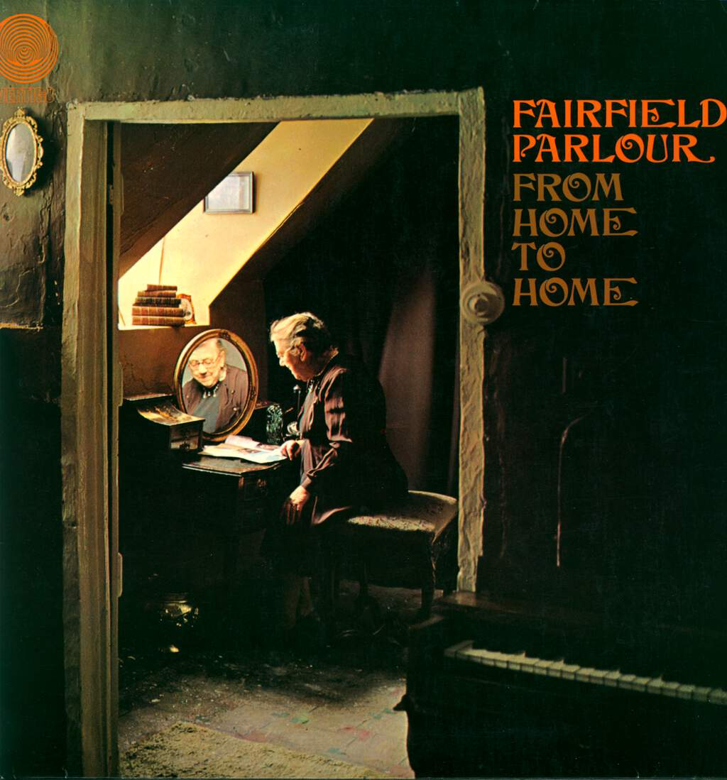 Fairfield Parlour: From Home To Home, LP (Vinyl)