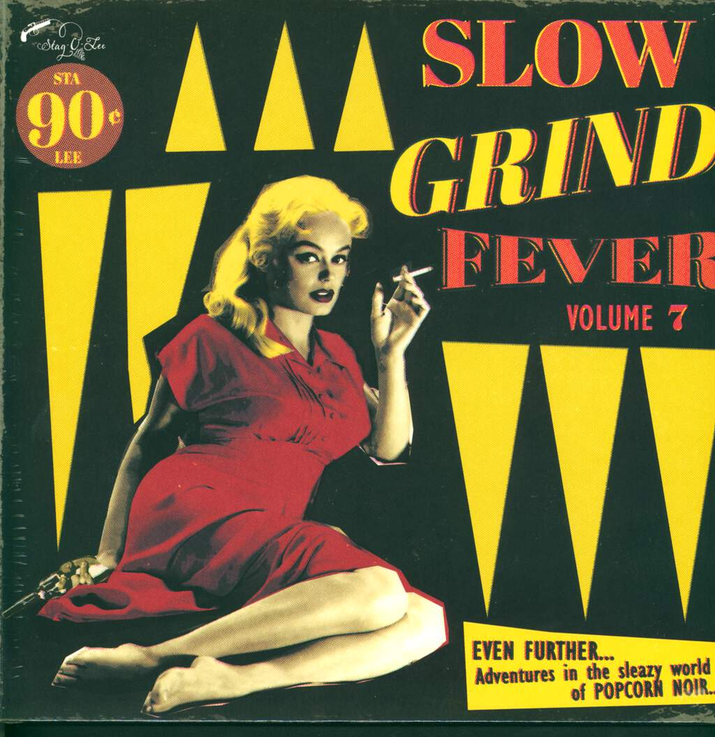 Various: Slow Grind Fever Volume 7 (Even Further... Adventures In The Sleazy World Of Popcorn Noir...), LP (Vinyl)