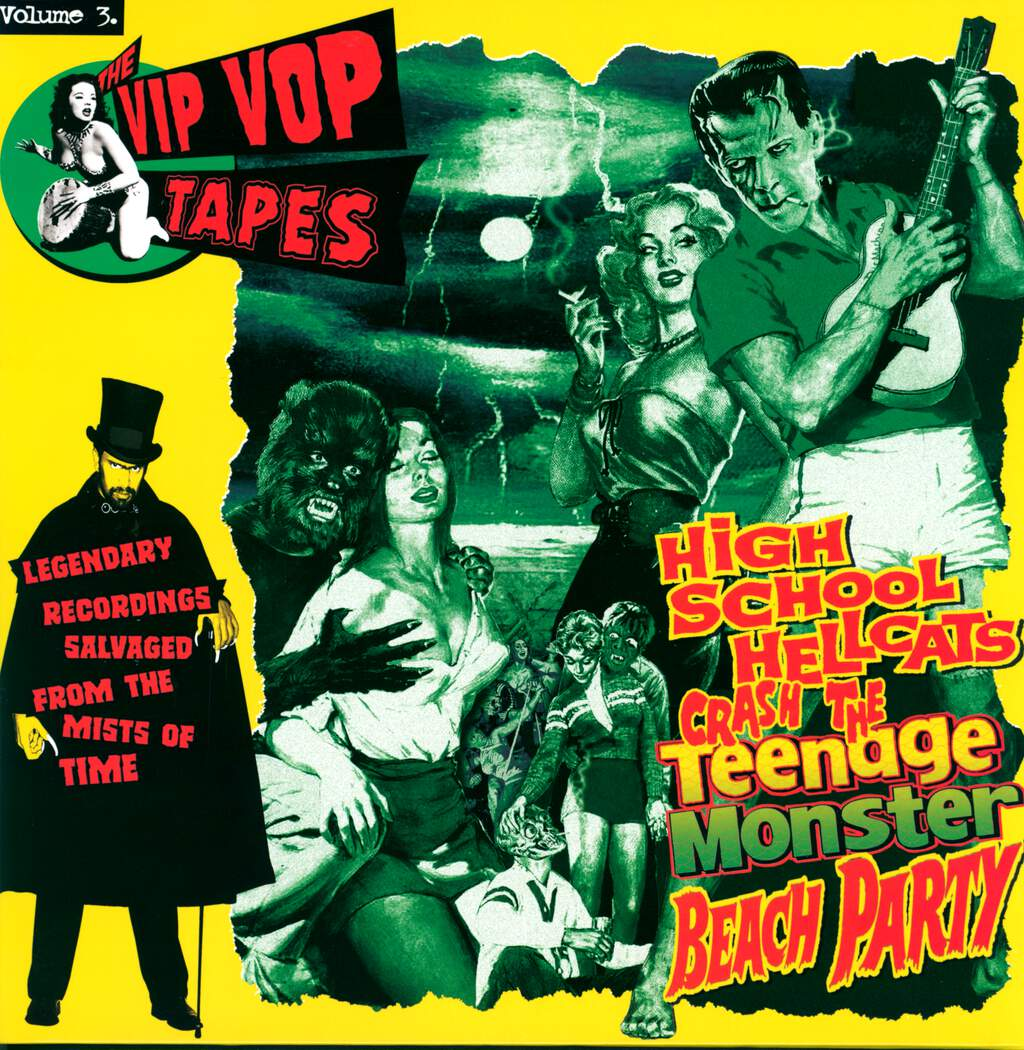 Various: The Vip Vop Tapes Vol. 3 - High School Hellcats Crash The Teenage Monster Beach Party, LP (Vinyl)