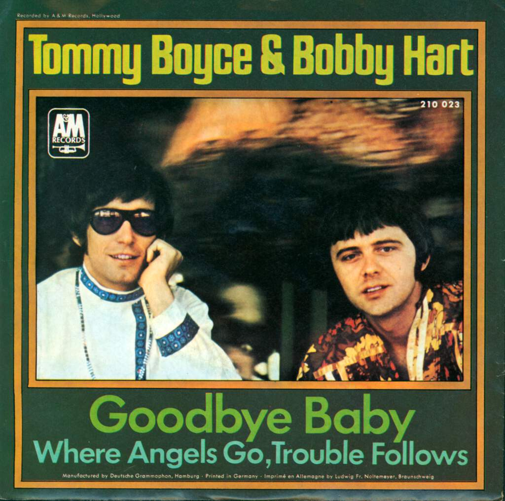 "Boyce & Hart: Goodbye Baby (I Don't Want To See You Cry) / Where Angels Go, Trouble Follows, 7"" Single (Vinyl)"