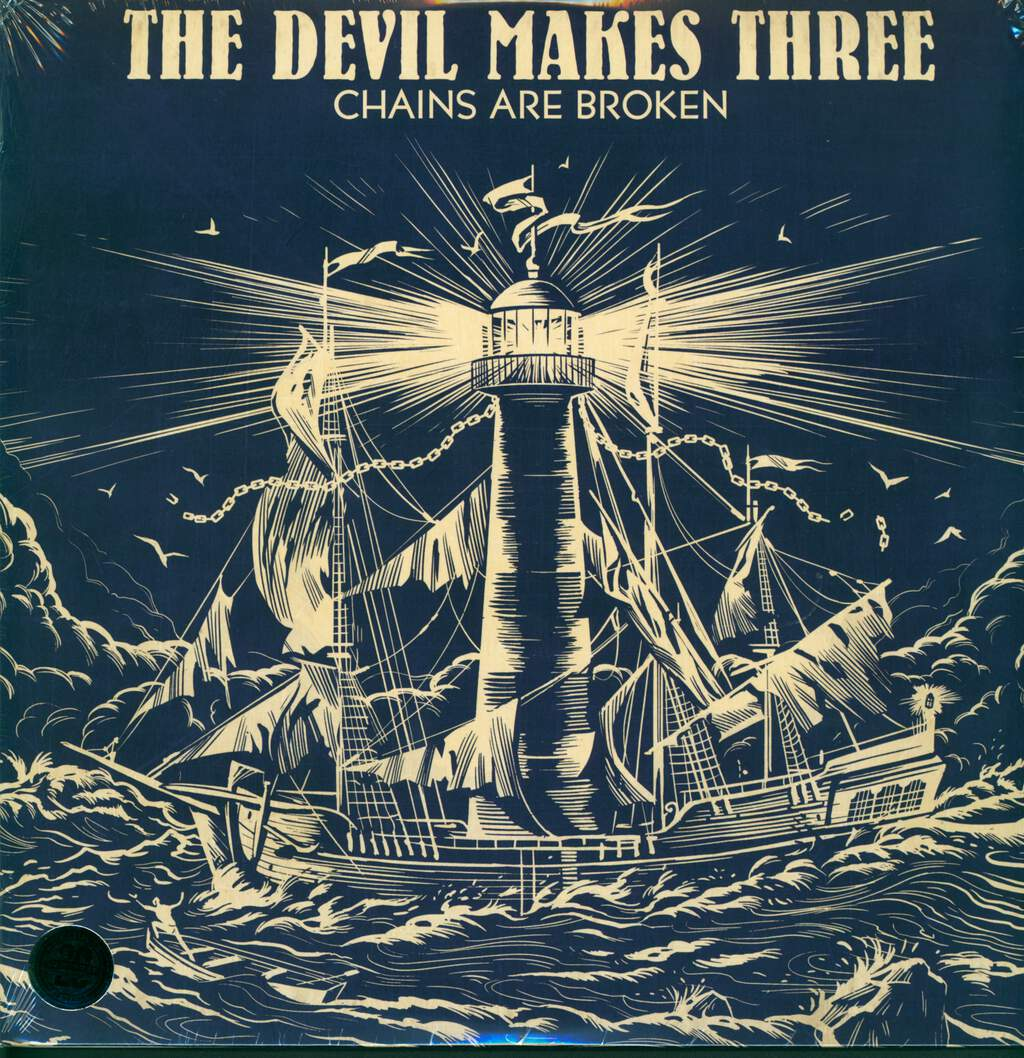 The Devil Makes Three: Chains Are Broken, LP (Vinyl)