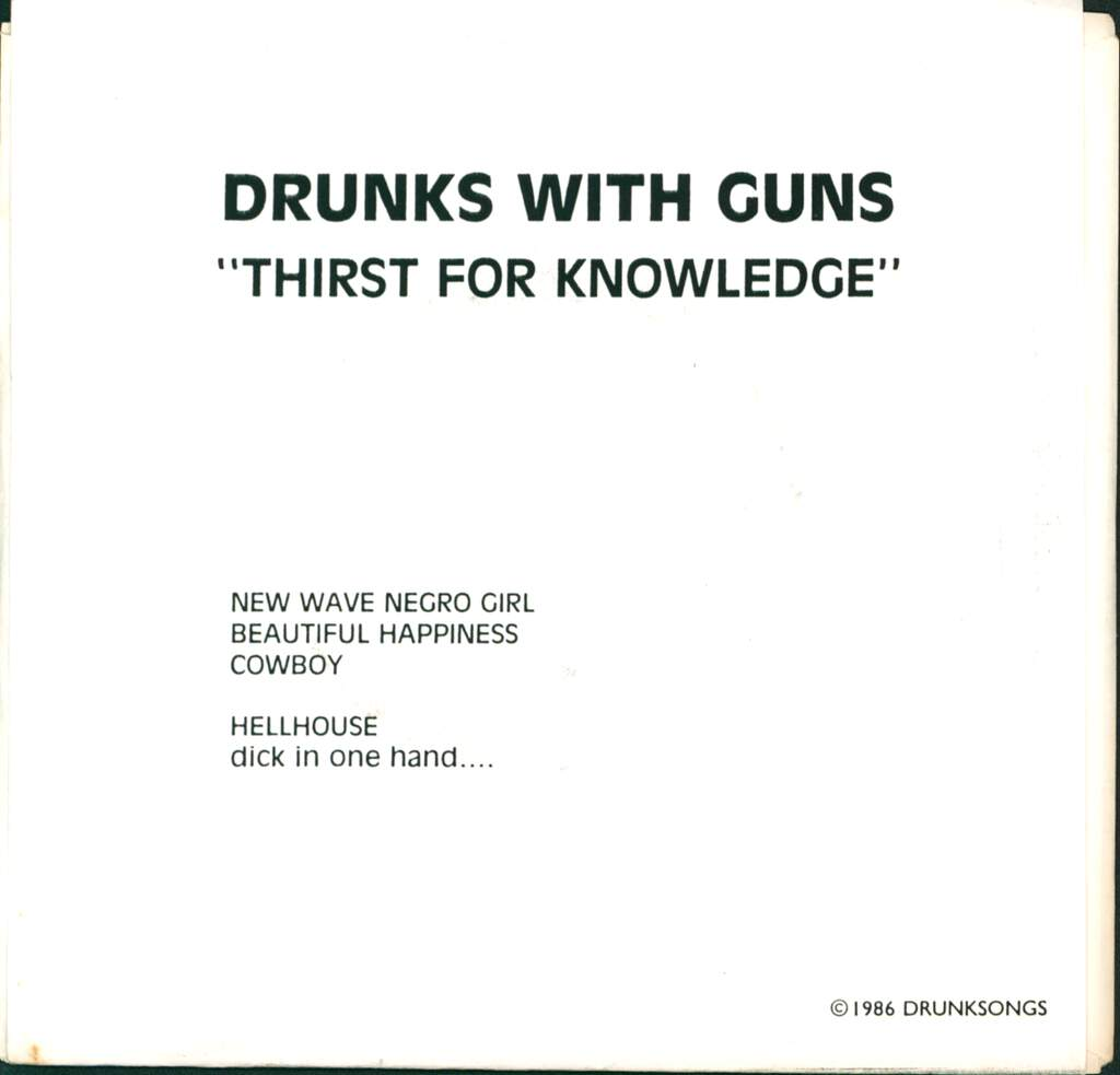 "Drunks With Guns: Thirst For Knowledge, 7"" Single (Vinyl)"