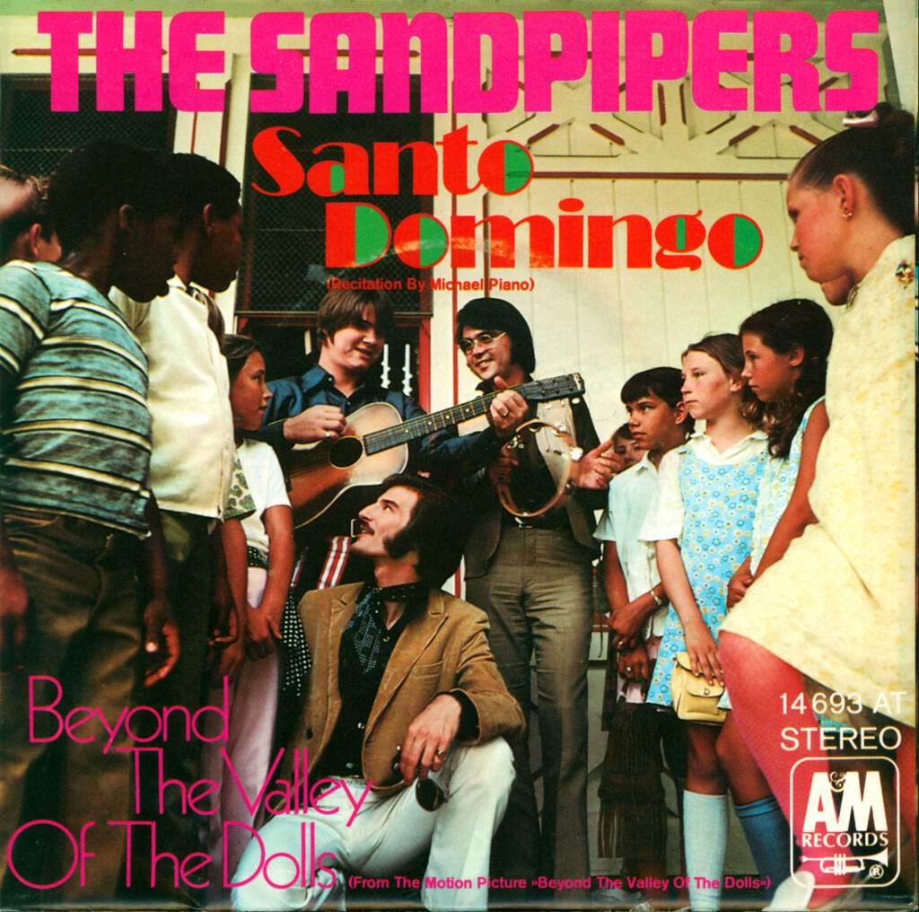 "The Sandpipers: Santo Domingo / Beyond The Valley Of The Dolls, 7"" Single (Vinyl)"