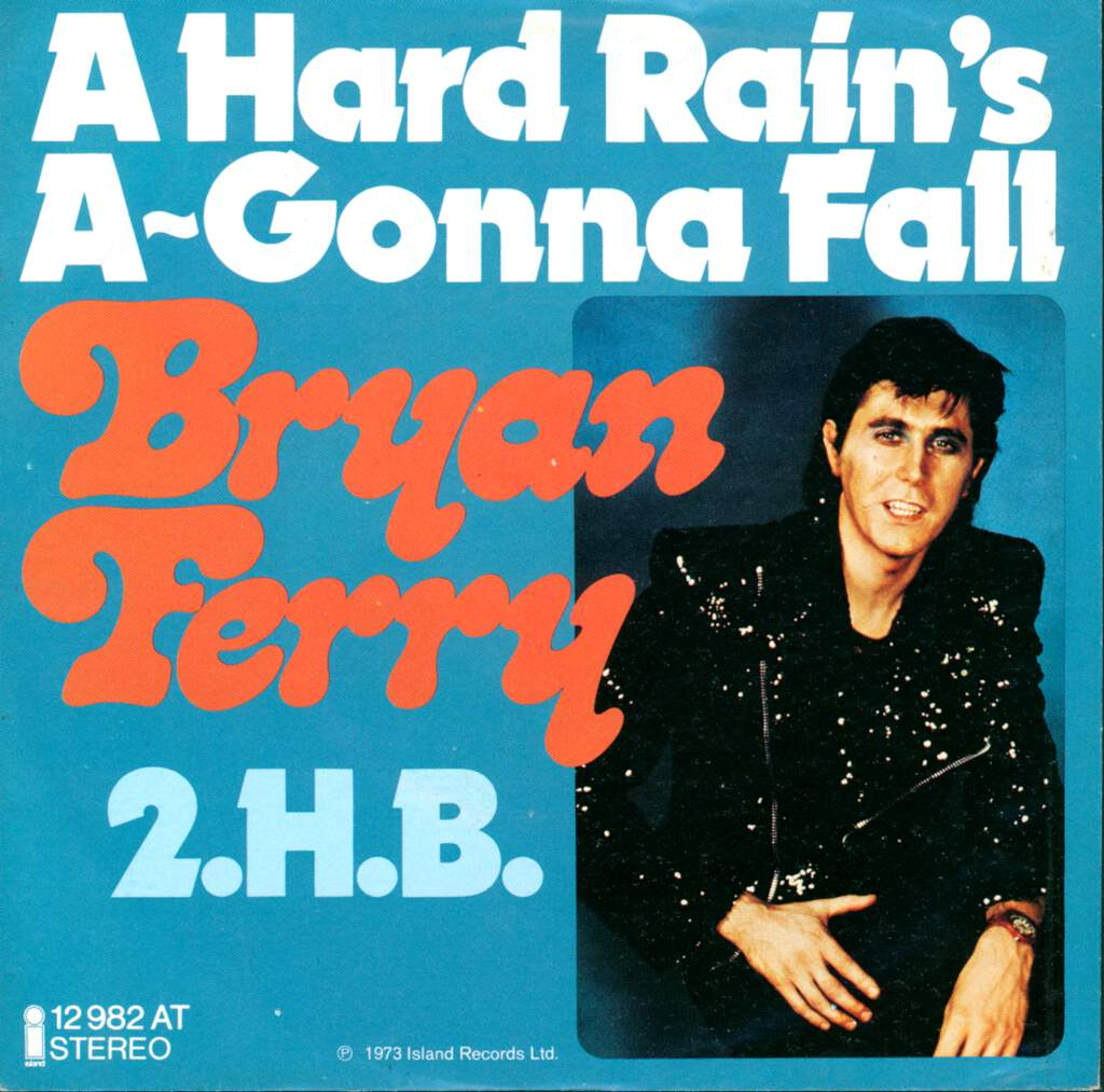 "Bryan Ferry: A Hard Rain's A-Gonna Fall / 2.H.B., 7"" Single (Vinyl)"