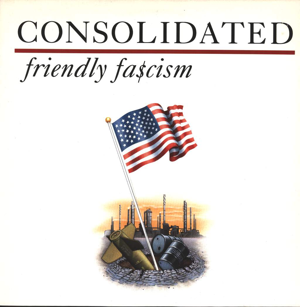 Consolidated: Friendly Fa$cism, LP (Vinyl)