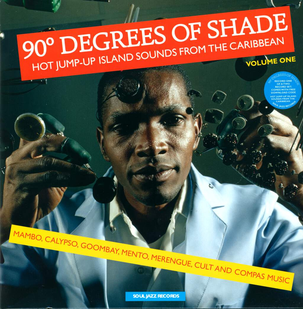 Various: 90° Degrees Of Shade (Hot Jump-Up Island Sounds From The Caribbean) (Volume One), LP (Vinyl)