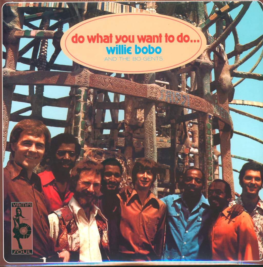 Willie Bobo & The Bo Gents: Do What You Want To Do..., LP (Vinyl)