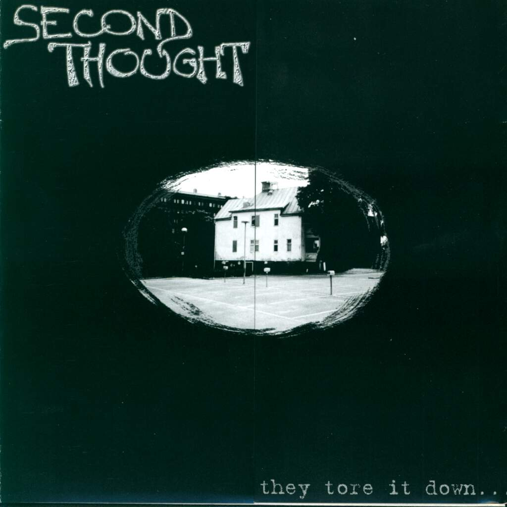 "Second Thought: They Tore It Down..., 7"" Single (Vinyl)"