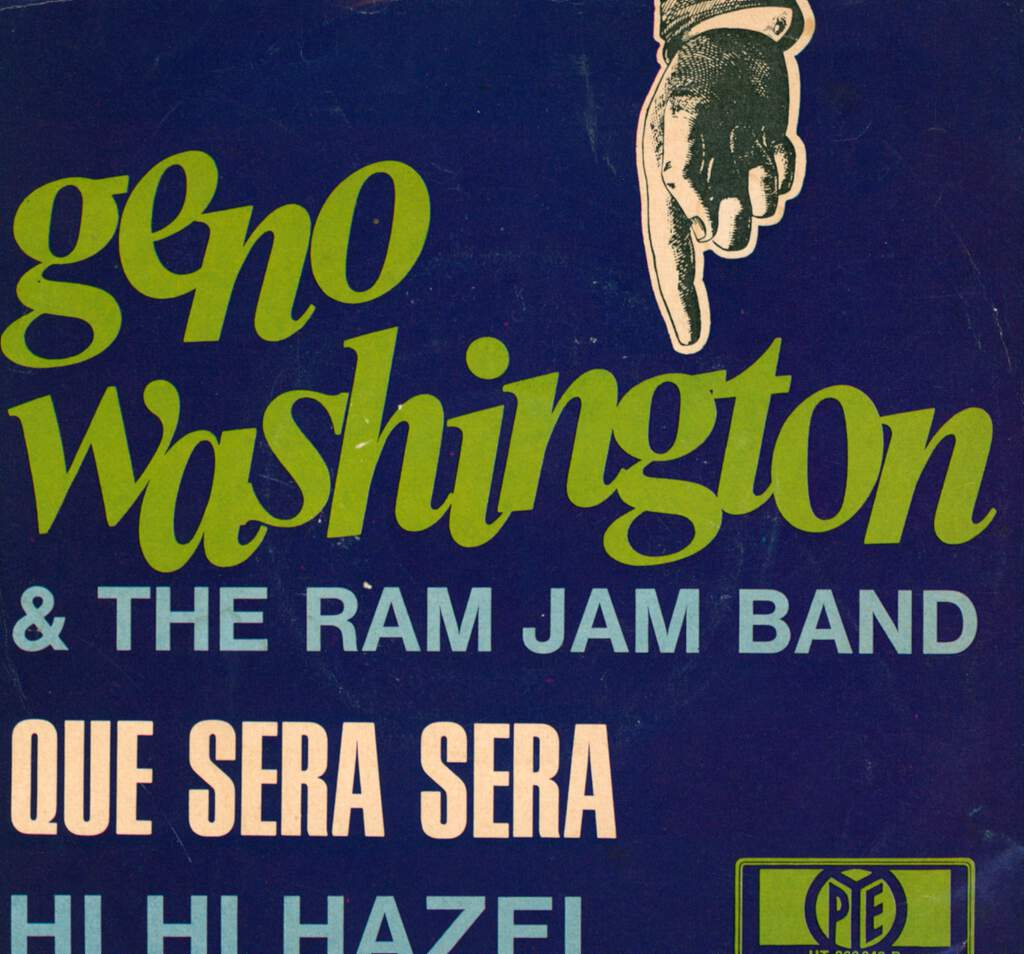 "Geno Washington & The Ram Jam Band: Que Sera Sera, 7"" Single (Vinyl)"
