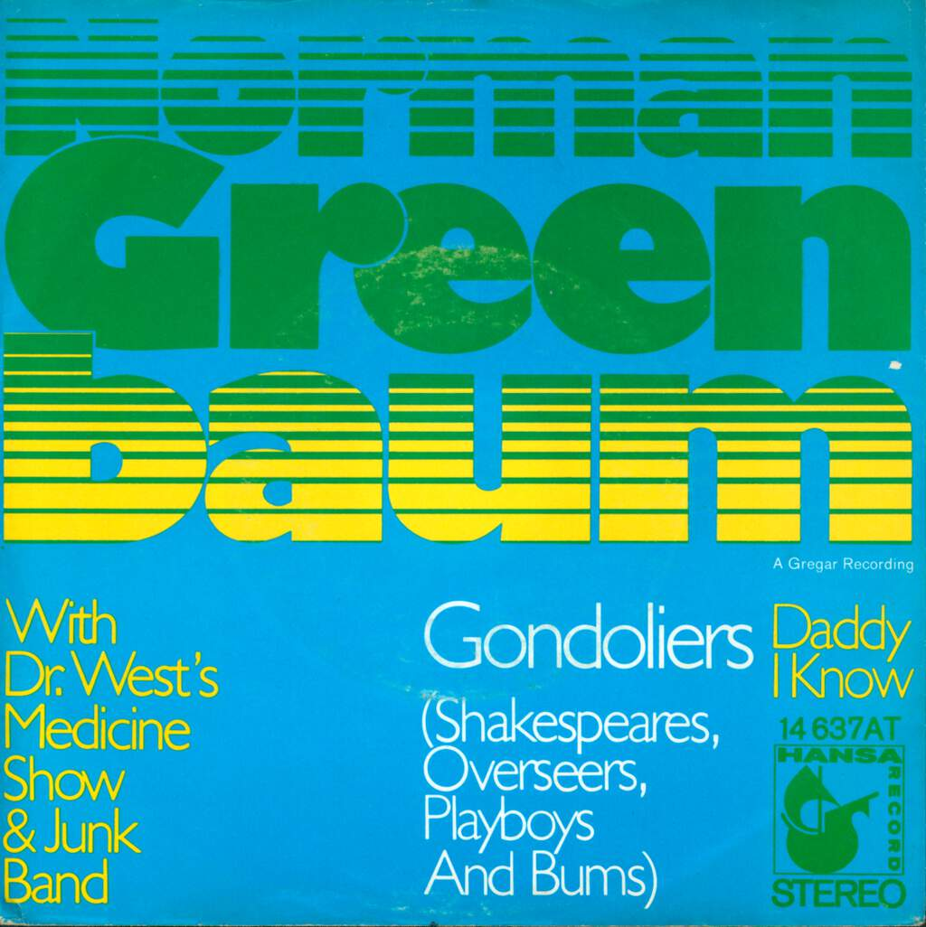 "Norman Greenbaum: Gondoliers ( Shakespeares, Overseers, Playboys And Bums), 7"" Single (Vinyl)"